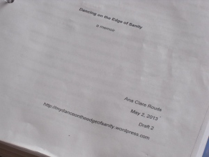The manuscript! One of many drafts I poured over in the spring of 2013.